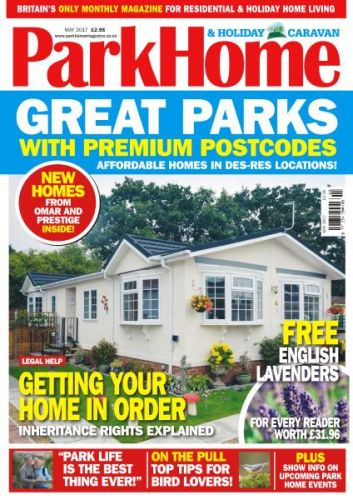 Park Home & Holiday Caravan - Issue 686 - May 2017