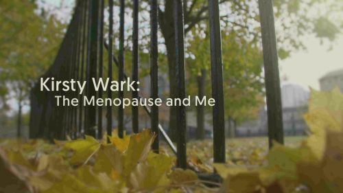BBC - Kirsty Wark: The Menopause and Me (2017) 720p HDTV x264-DEADPOOL