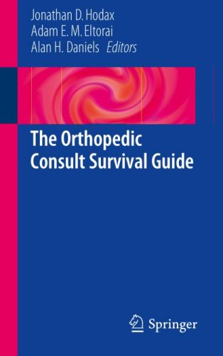 The Orthopedic Consult Survival Guide