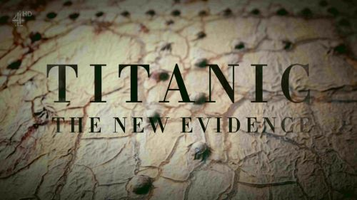 Channel 4 - Titanic The New Evidence (2017) 720p HDTV x264-QPEL