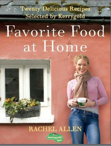Favorite Food at Home Delicious Comfort Food from Ireland's Most Famous Chef!