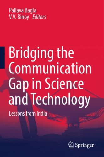 Bridging the Communication Gap in Science and Technology: Lessons from India