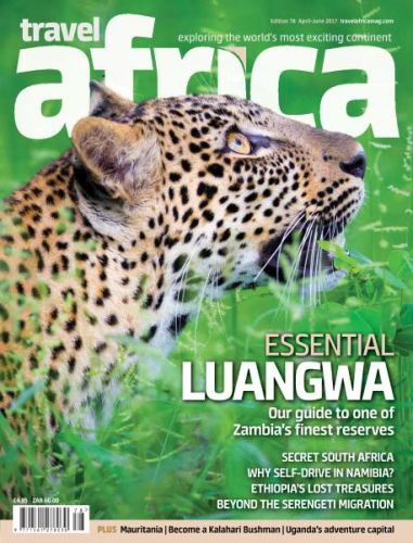 Travel Africa - Edition 78 - April-June 2017