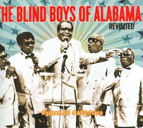 The Blind Boys Of Alabama - Revisited (2008)