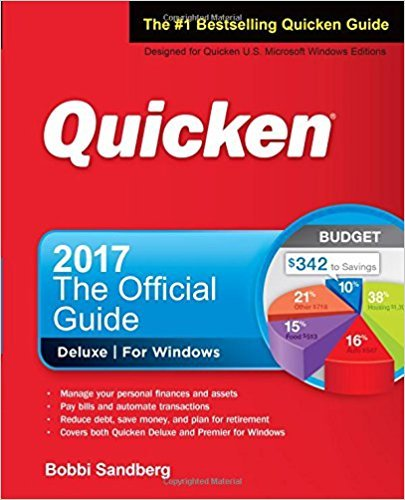 Quicken 2017 The Official Guide (Quicken  the Official Guide)
