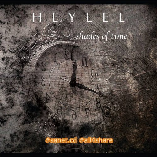 Heylel - Shades Of Time (2017)