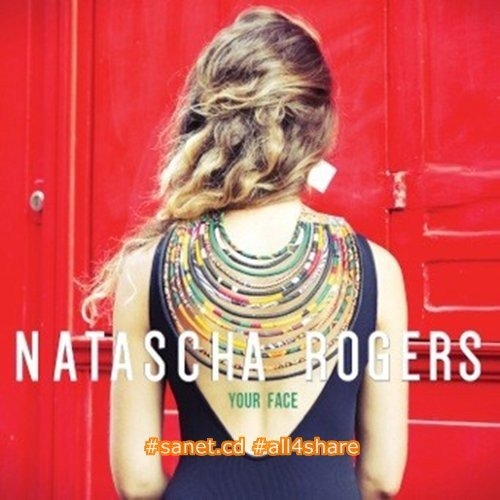 Natascha Rogers - Your Face (2017)
