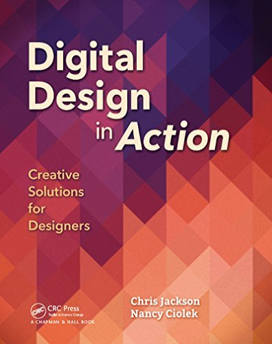 Digital Design in Action Creative Solutions for Designers