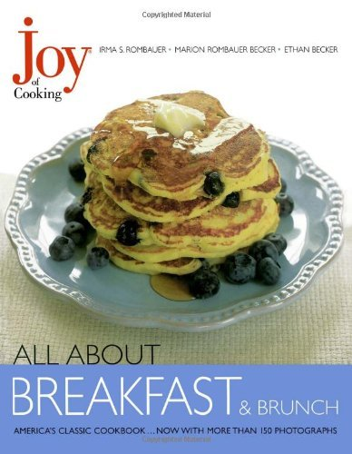 Joy of Cooking All About Breakfast and Brunch!