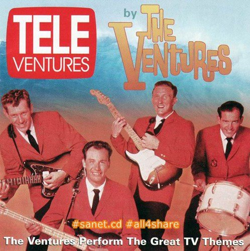 The Ventures - Tele-Ventures (The Ventures Perform The Great TV Themes) (1996) Mp3