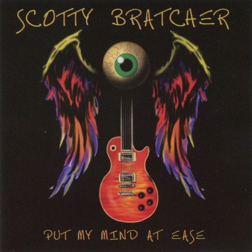 Scotty Bratcher - Put My Mind At Ease (2010) (FLAC)