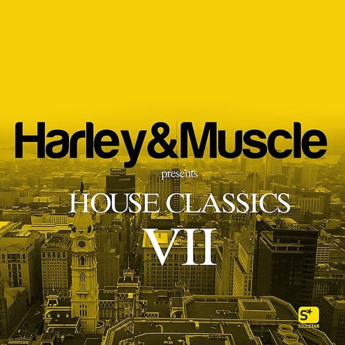 VA - House Classics VII (By Harley And Muscle) (2017)