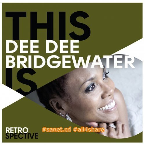 Dee Dee Bridgewater - This Is Dee Dee Bridgewater (2015) Mp3