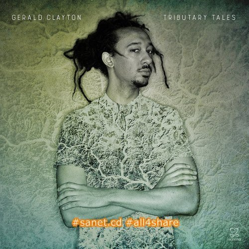 Gerald Clayton - Tributary Tales (2017) [24-44 FLAC]