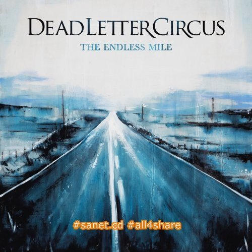 Dead Letter Circus - The Endless Mile (2017) flac