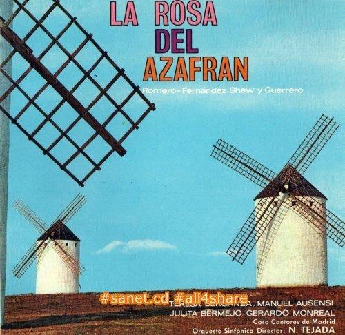 Teresa Berganza, Coro Cantores de Madrid, Orquesta Sinfonica, Nicasio Tejada - Jacinto Guerrero La rosa del azafran (1987)
