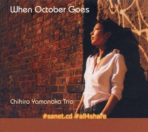 Chihiro Yamanaka Trio - When October Goes (2002) CD Rip
