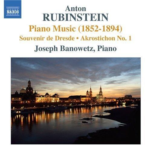 Joseph Banowetz - Anton Rubinstein Souvenir de Dresde-Akrostion No.1 (2010)