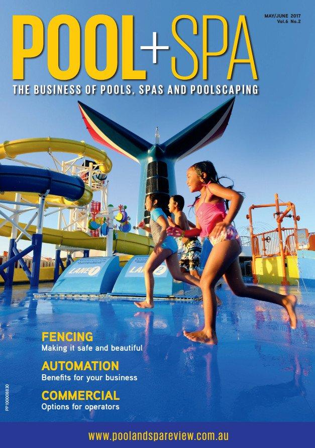 Download Pool+Spa Magazine - May/June 2017 (True PDF