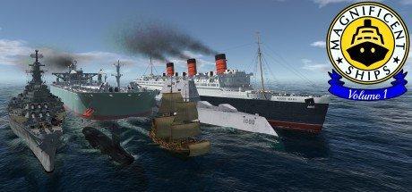 Magnificent Ships Volume 1 VR
