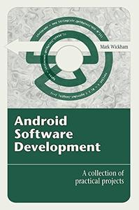Android Software Development A Collection of Practical Projects (EPUB)