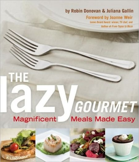 The Lazy Gourmet: Magnificent Meals Made Easy (PDF)