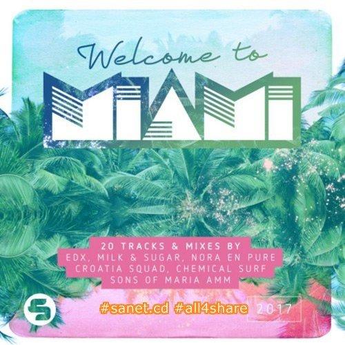 VA - Welcome To Miami (2017) Flac