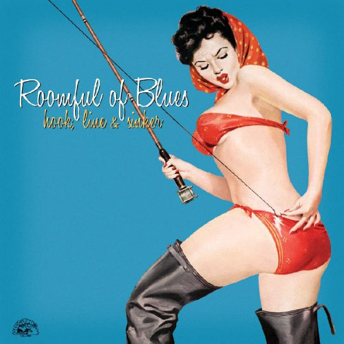 Roomful of Blues - Hook, Line and Sinker (2011) (FLAC)