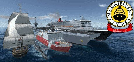 Magnificent Ships Volume 2 VR