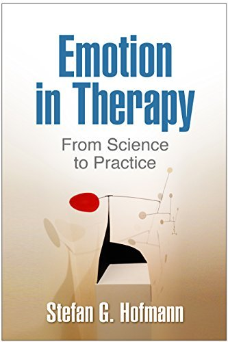 Emotion in Therapy From Science to Practice