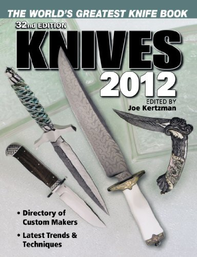 Knives 2012 The World's Greatest Knife Book