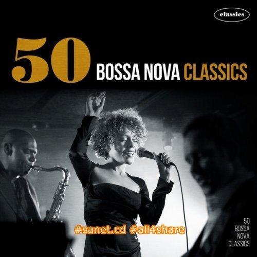 VA -- 50 Bossa Nova Classics (2015) Mp3