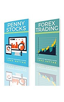 Luke Sutton – Stock Trading : 2 Manuscripts – Penny Stocks & Forex