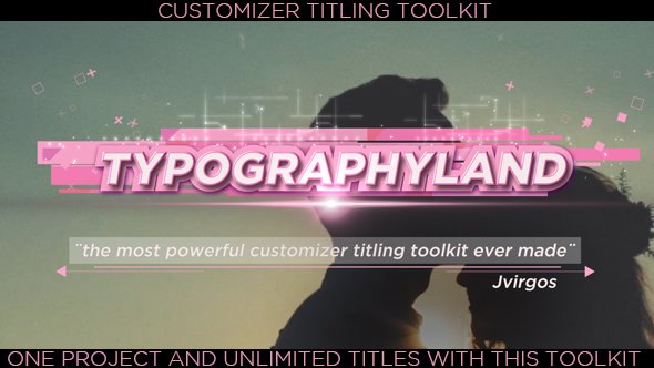 Titles Toolkit Customizer Suite-Typographylnad (Videohive/19887594)