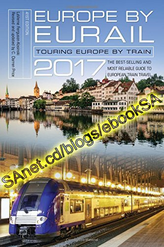 Europe by Eurail 2017 Touring Europe by Train (PDF)