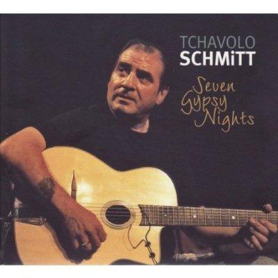 Tchavolo Schmitt - Seven Gypsy Nights (2007) (FLAC)