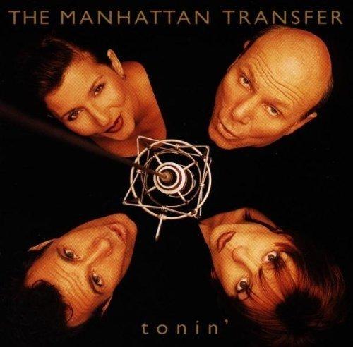 The Manhattan Transfer - Tonin' (1994) FLAC/MP3