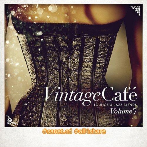 VA - Vintage Cafe Lounge and Jazz Blends Volume 7 (2016)