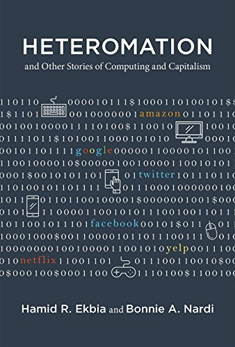 Heteromation, and Other Stories of Computing and Capitalism (Acting with Technology)