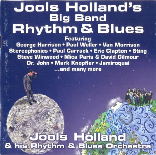 Jools Holland & His Rhythm & Blues Orchestra - Jools Holland's Big Band Rhythm & Blues (2001) (FLAC)