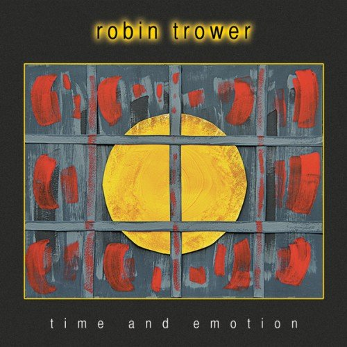 Robin Trower - Time And Emotion (2017) (FLAC)