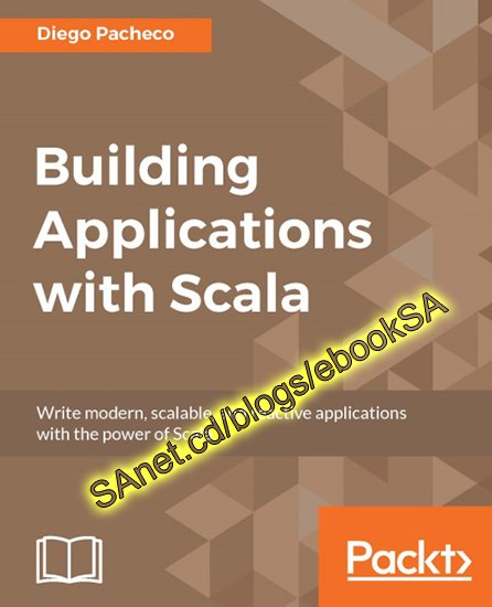 Building Applications with Scala (True PDF)