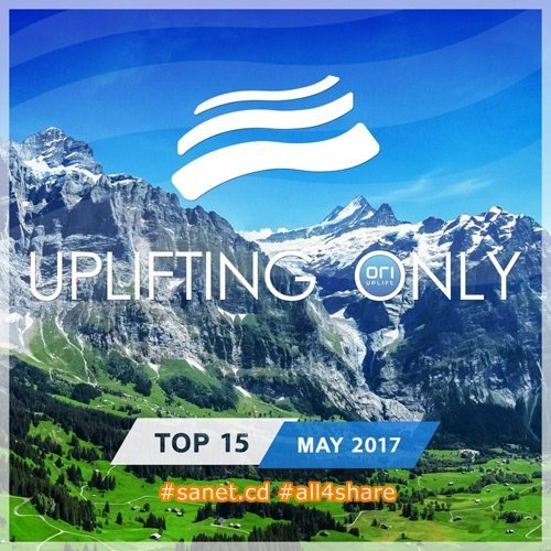 VA - Uplifting Only Top 15 May 2017 (2017)