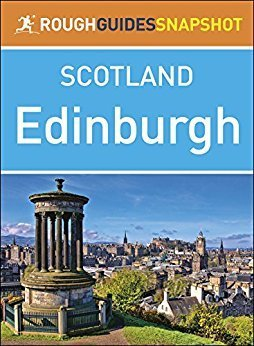 Rough Guides Snapshot Scotland Edinburgh