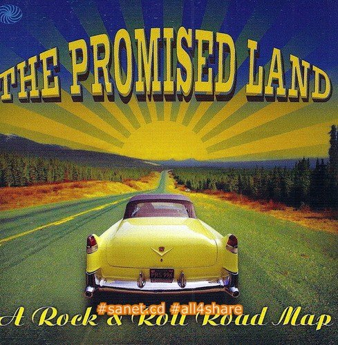 VA - The Promised Land ~ A Rock & Roll Road Map (2013)