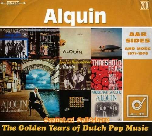 Alquin - The Golden Years Of Dutch Pop Music ~ A&B Sides And More 1971-1976 (2016)