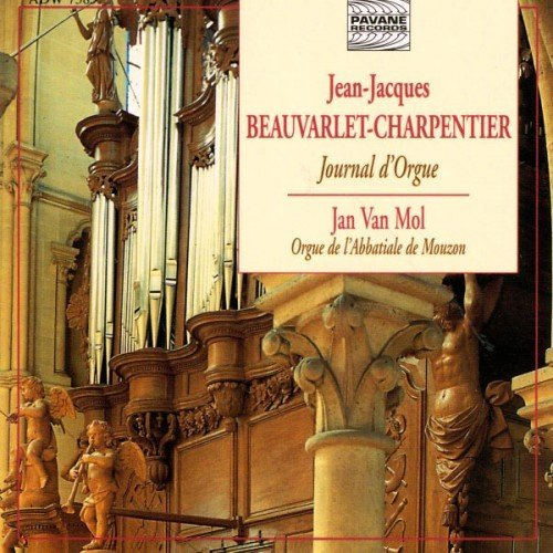 Jan Van Mol - Beauvarlet-Charpentier Journal d'Orgue (1997)