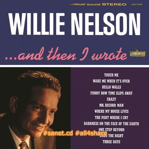 Willie Nelson - And Then I Wrote - Here's Willie Nelson (1962-1963)