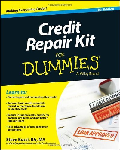 Steve Bucci – Credit Repair Kit For Dummies, 4th Edition