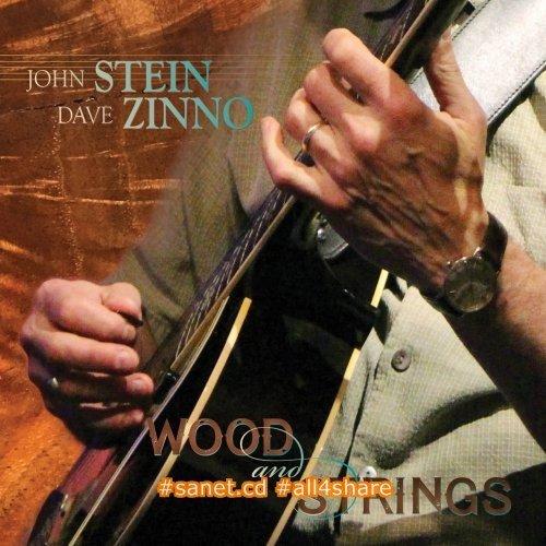 John Stein & Dave Zinno - Wood & Strings (2017)